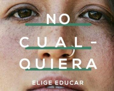Imagen publicidad de NO CUALQUIERA ELIGE EDUCAR
