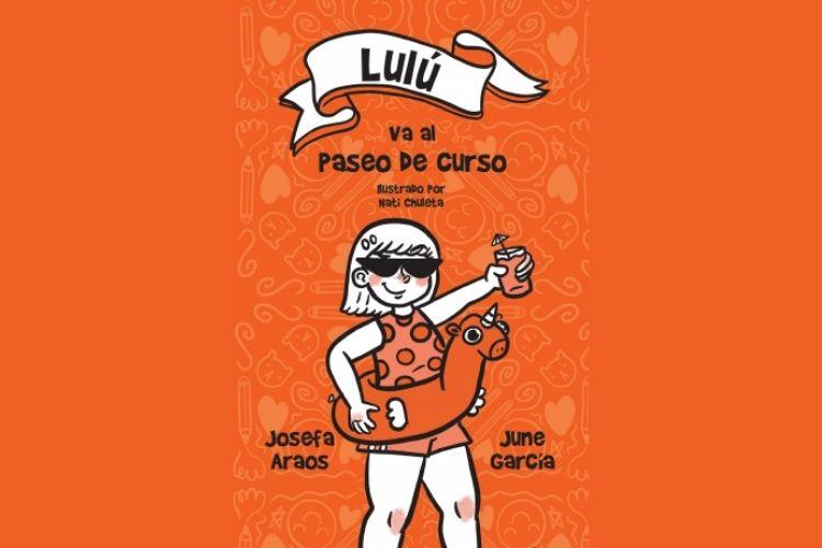 Portada del libro Lulú va al paseo de curso, se ve la imagen de lulú con un jugo en la mano, unos lentes de sol y un flotador; en tonos naranja