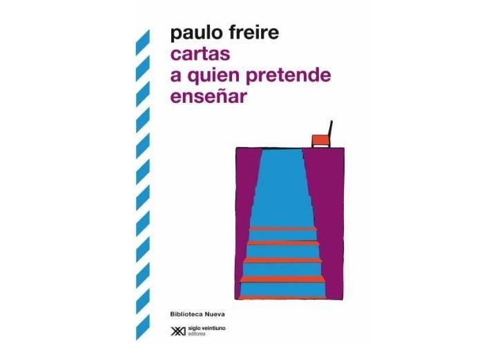 Fotografía de la portada del libro_ Cartas a quien pretende enseñar de Paulo Freire