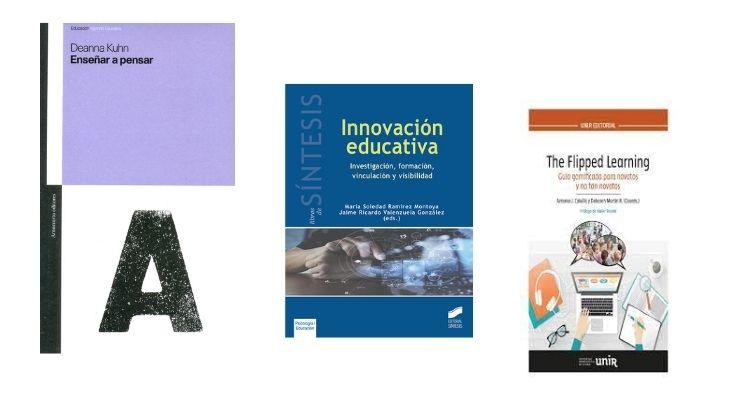 Portadas de los libros: Enseñar a pensar, The Flipped Room y Innovación Educativa.